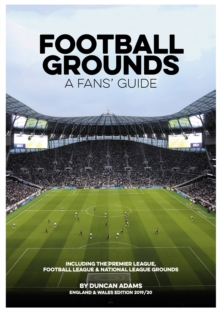 Image for Football grounds  : a fan's guide, 2019/20