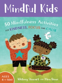 Image for Mindful Kids: 50 Mindfulness Activities