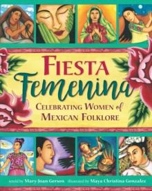 Image for Fiesta femenina  : celebrating women of Mexican folklore