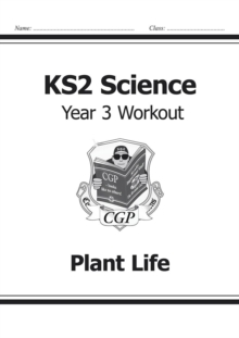 Image for KS2 Science Year Three Workout: Plant Life