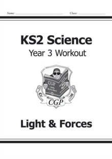 Image for KS2 Science Year Three Workout: Light & Forces