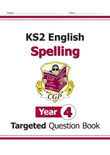 Image for KS2 English Targeted Question Book: Spelling - Year 4