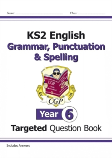 Image for KS2 English Targeted Question Book: Grammar, Punctuation & Spelling - Year 6
