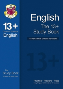 Image for The 13+ English Study Book for the Common Entrance Exams (with Online Edition)