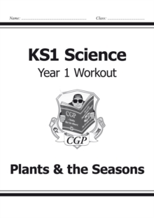 Image for KS1 Science Year One Workout: Plants & the Seasons