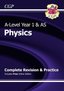 Image for A-Level Physics: Year 1 & AS Complete Revision & Practice with Online Edition
