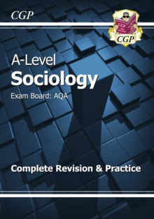 Image for A-Level Sociology: AQA Year 1 & 2 Complete Revision & Practice