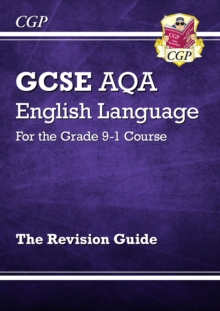 Image for GCSE AQA English language for the grade 9-1 course: The revision guide