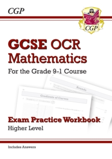 Image for GCSE Maths OCR Exam Practice Workbook: Higher - for the Grade 9-1 Course (includes Answers)