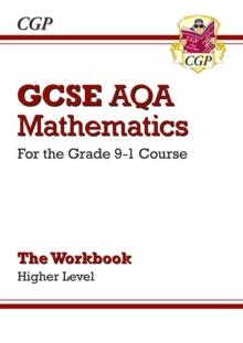 Image for GCSE AQA mathematics  : for the grade 9-1 courseHigher level,: The workbook