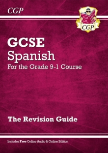 Image for GCSE Spanish Revision Guide - for the Grade 9-1 Course (with Online Edition)