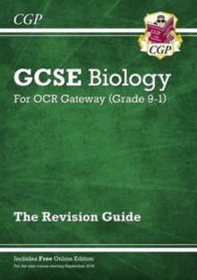 Image for Grade 9-1 GCSE Biology: OCR Gateway Revision Guide with Online Edition