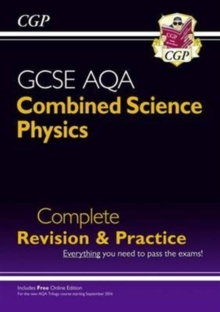 Grade 9-1 GCSE Combined Science: Physics AQA Higher Complete Revision & Practice with Online Edition