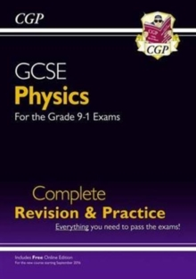 Grade 9-1 GCSE Physics Complete Revision & Practice with Online Edition