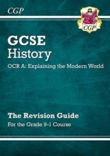 Image for GCSE history - OCR A, explaining the modern world  : the revision guide for the grade 9-1 course