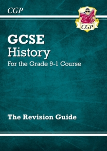 Image for GCSE history for the grade 9-1 course  : the revision guide