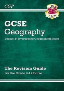 Image for Grade 9-1 GCSE Geography Edexcel B: Investigating Geographical Issues - Revision Guide