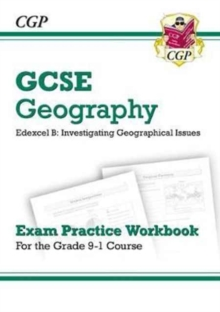 Image for Grade 9-1 GCSE Geography Edexcel B: Investigating Geographical Issues - Exam Practice Workbook