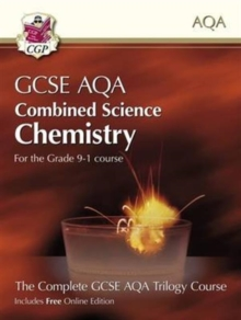 Grade 9-1 GCSE Combined Science for AQA Chemistry Student Book with Online Edition