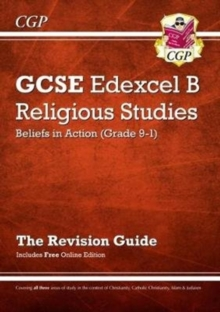 Image for Grade 9-1 GCSE Religious Studies: Edexcel B Beliefs in Action Revision Guide with Online Edition