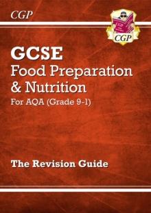 Image for Grade 9-1 GCSE Food Preparation & Nutrition - AQA Revision Guide