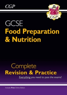 Image for Grade 9-1 GCSE Food Preparation & Nutrition - Complete Revision & Practice (with Online Edition)