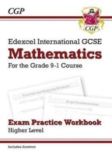 Image for Edexcel International GCSE Maths Exam Practice Workbook: Higher - Grade 9-1 (with Answers)