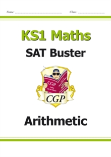 Image for KS1 Maths SAT Buster: Arithmetic