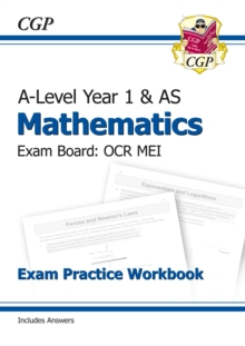 Image for A-Level Maths for OCR MEI: Year 1 & AS Exam Practice Workbook