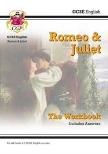 Image for Grade 9-1 GCSE English Shakespeare - Romeo & Juliet Workbook (includes Answers)