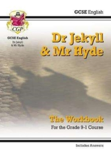 Image for Grade 9-1 GCSE English - Dr Jekyll and Mr Hyde Workbook (includes Answers)