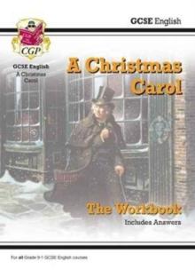 Image for Grade 9-1 GCSE English - A Christmas Carol Workbook (includes Answers)