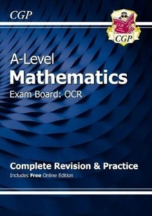 Image for A-Level Maths for OCR: Year 1 & 2 Complete Revision & Practice with Online Edition