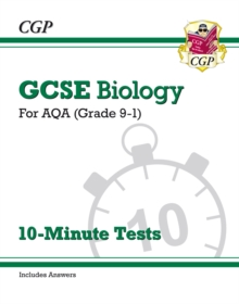 Image for Grade 9-1 GCSE Biology: AQA 10-Minute Tests (with answers)