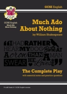 Image for Grade 9-1 GCSE English Much Ado About Nothing - The Complete Play
