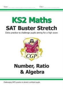 Image for New KS2 Maths SAT Buster Stretch: Number, Ratio & Algebra