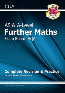 Image for AS & A-Level Further Maths for AQA: Complete Revision & Practice with Online Edition