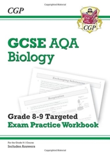 Image for New GCSE Biology AQA Grade 8-9 Targeted Exam Practice Workbook (includes Answers)