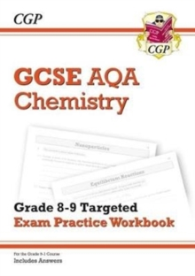 Image for GCSE Chemistry AQA Grade 8-9 Targeted Exam Practice Workbook (includes Answers)