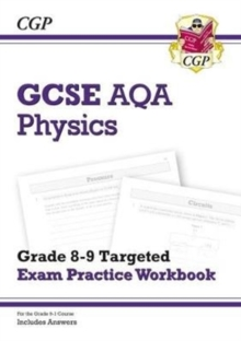 Image for GCSE Physics AQA Grade 8-9 Targeted Exam Practice Workbook (includes Answers)