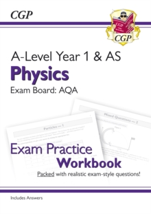 Image for A-Level Physics: AQA Year 1 & AS Exam Practice Workbook - includes Answers