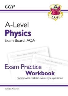 Image for A-Level Physics: AQA Year 1 & 2 Exam Practice Workbook - includes Answers