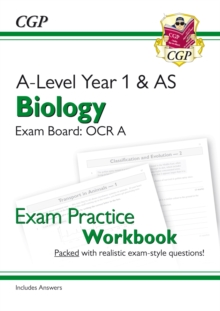 Image for A-Level Biology: OCR A Year 1 & AS Exam Practice Workbook - includes Answers