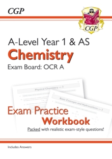 Image for A-Level Chemistry: OCR A Year 1 & AS Exam Practice Workbook - includes Answers
