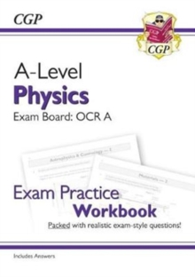 Image for New A-Level Physics: OCR A Year 1 & 2 Exam Practice Workbook - includes Answers