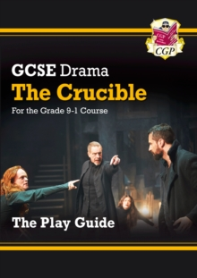 Image for Grade 9-1 GCSE Drama Play Guide - The Crucible