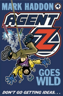 Image for Agent Z goes wild