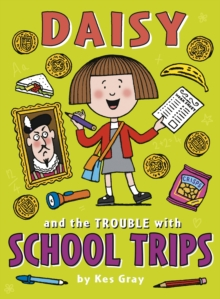 Image for Daisy and the trouble with school trips