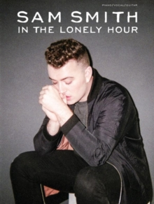 Sam Smith : In the Lonely Hour (PVG) -