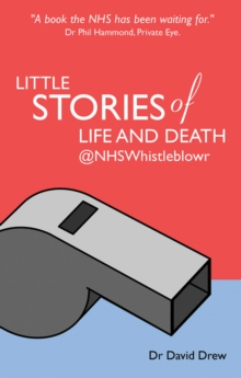Image for Little stories of life and death @NHSwhistleblowr